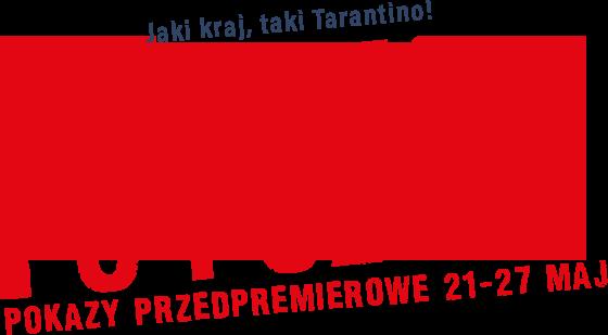 Jaki kraj taki Tarantino! Ściema po polsku w kwietniu w kinach.